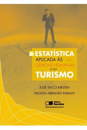 Estatística Aplicada Às Ciências Humanas e ao Turismo - Kirsten,Jose Tiacci | Hoshan.org