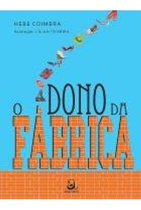O Dono da Fábrica - Coimbra,Hebe | Nisrs.org