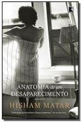 Anatomia de Um Desaparecimento - Matar,Hisham pdf epub