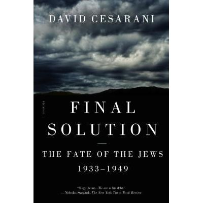 Final Solution - The Fate Of The Jews 1933-1949