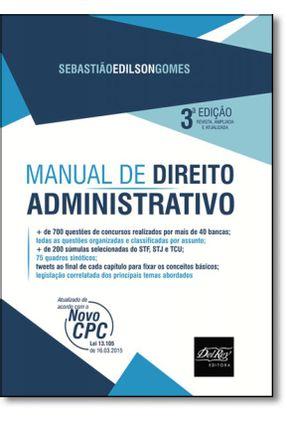 Edição antiga - Manual de Direito Administrativo - 3ª Ed. 2016 - Gomes,Sebastião Edílson   Hoshan.org