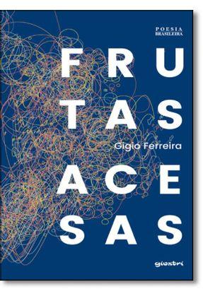Frutas Acesas - Gigio Ferreira | Nisrs.org
