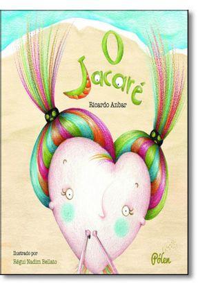 O Jacaré - Anbar,Ricardo pdf epub