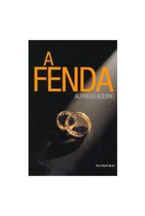 A Fenda - Aquino,Alfredo | Tagrny.org