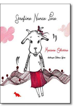 Serafina Nunca Para - Oliveira,Mariana pdf epub