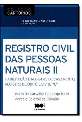 Registro Civil de Pessoas Naturais II - Col. Cartórios - Salaroli,Marcelo Camargo Neto,Mario De Carvalho pdf epub