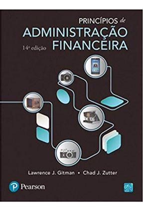 Princípios De Administração Financeira - Gitman,Lawrence J. Zutter,Chad J. pdf epub