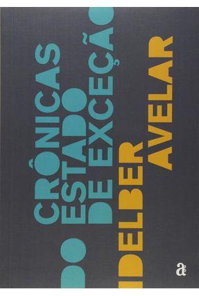 Crônicas do Estado De Exceção - Avelar,Idelber | Hoshan.org