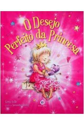 O Desejo Perfeito da Princesa - Neale,Kirsty | Nisrs.org