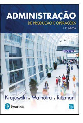 Administração De Produção e Operações - 11ª Ed. 2017 - Ritzman,Larry P. Krajewski,Lee J. pdf epub