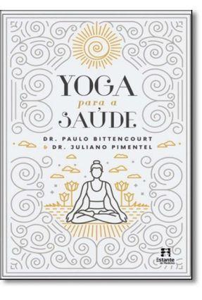 Yoga Para A Saúde - Bittencourt,Paulo Bittencourt,Paulo | Nisrs.org