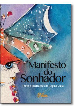 Manifesto do Sonhador - REGINA GULLA   Nisrs.org