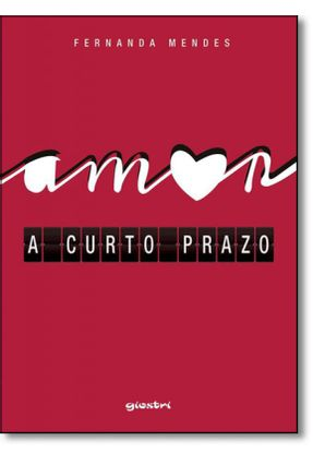 Amor A Curto Prazo - Fernanda Mendes | Hoshan.org