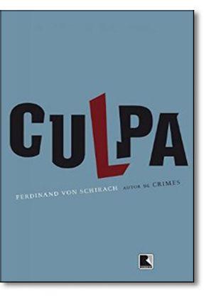 Culpa - Von Schirach,Ferdinand | Tagrny.org