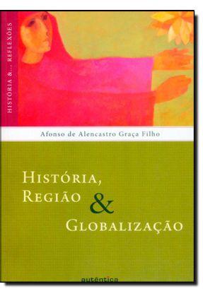 História, Religião e Globalização - Filho,Afonso de Alencastro Graça | Nisrs.org