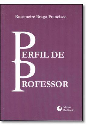 Perfil De Professor - Francisco,Rosemeire Braga   Hoshan.org