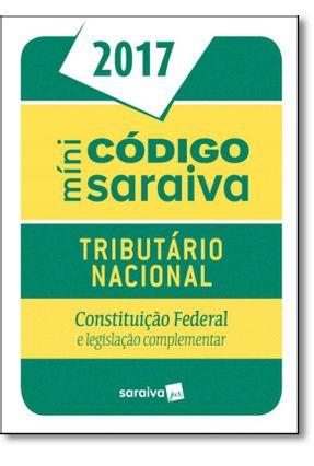 Edição antiga - Minicódigo - Tributário Nacional - Constituição Fe - Editora Saraiva | Hoshan.org