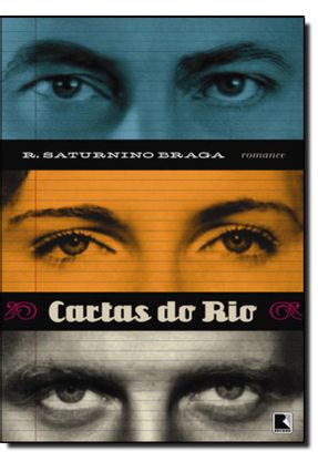 Cartas do Rio - Braga,Roberto Saturnino pdf epub