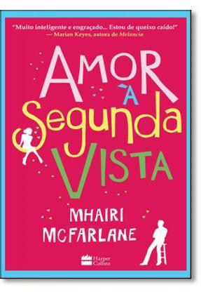 Amor À Segunda Vista - McFarlane,Mhairi | Hoshan.org