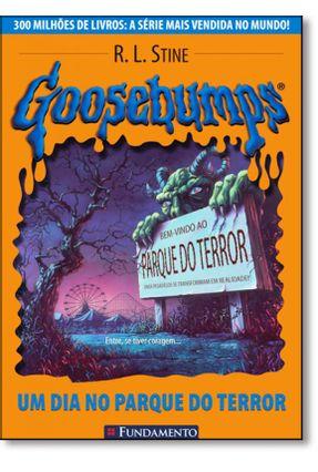 Goosebumps 6 - Um Dia no Parque do Terror - Reimpressão - Stine,R. L. Stine,R. L. | Hoshan.org