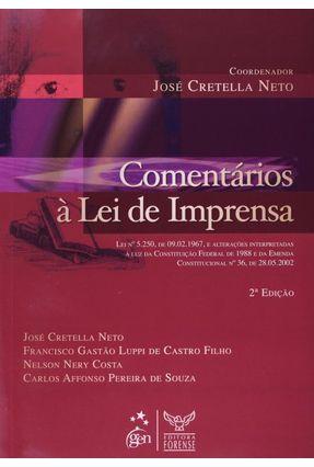 Comentários À Lei de Imprensa - 2ª Ed. 2008 - Cretella Neto,José | Hoshan.org