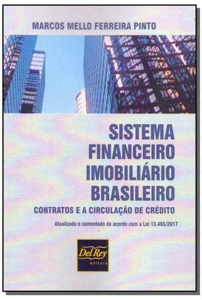 Sistema Financeira Imobiliário Brasileiro - Pinto,Marcos Mello Ferreira | Hoshan.org