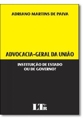 Advocacia-Geral da União - Paiva, Adriano Martins De pdf epub