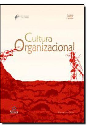 Cultura Organizacional - 3ª Ed. 2012