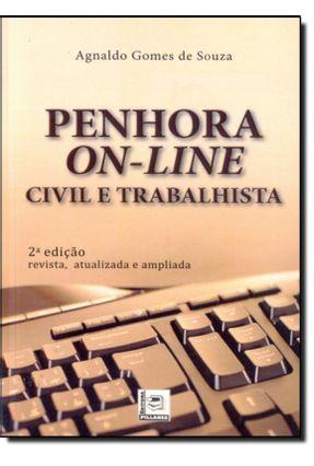 Penhora On-Line - Civil e Trabalhista - 2ª Ed. 2014 - Souza,Agnaldo Gomes De   Hoshan.org