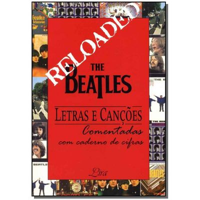 The Beatles - Letras e Canções Comentadas