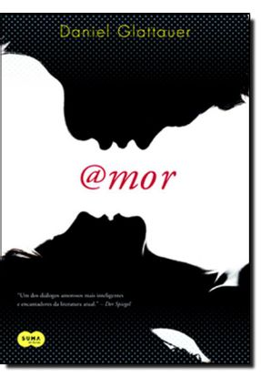 Amor - 2ª Ed. 2013 - Glattauer,Daniel | Tagrny.org