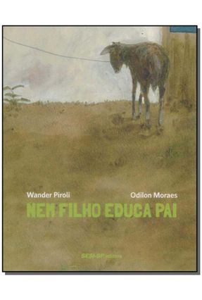 Nem Filho Educa Pai - Piroli,Wander pdf epub