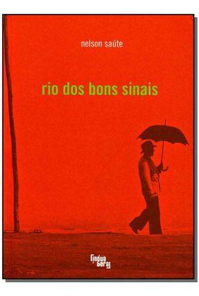 Rio dos Bons Sinais - Nelson,Saúte pdf epub