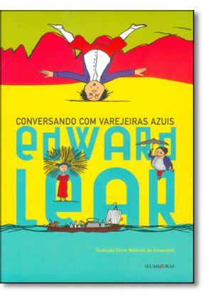 Conversando Com Varejeiras Azuis - Lear,Edward | Nisrs.org