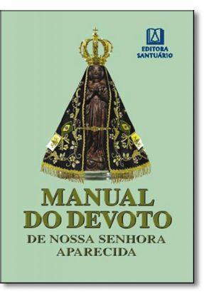 Manual Do Devoto De Nossa Senhora Aparecida - Missionários Redentoristas | Nisrs.org