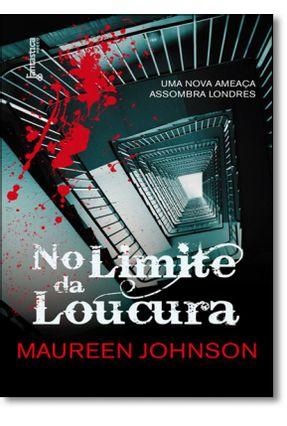 No Limite da Loucura - Johnson,Maureen Johnson,Maureen | Tagrny.org