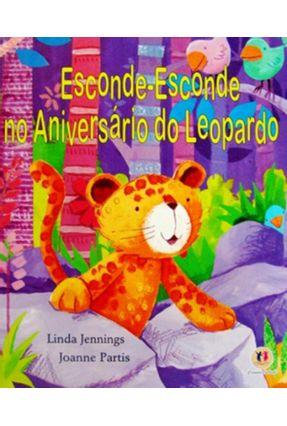 Esconde-esconde No Aniversário do Leopardo - Jennings,Linda | Nisrs.org