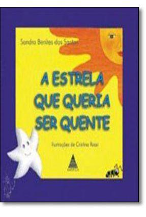 A Estrela Que Queria Ser Quente - Santos,Sandra Benites | Nisrs.org