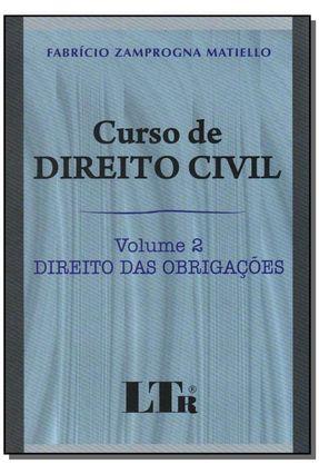 Curso de Direito Civil - Vol. 2 - Direito das Obrigações - Matiello,Fabrício Zamprogna   Hoshan.org