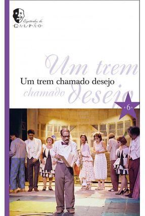 Um Trem Chamado Desejo - Abreu,Luis Alberto   Hoshan.org