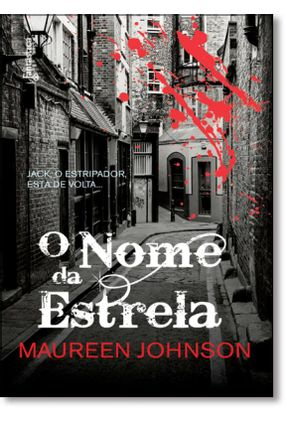 O Nome da Estrela - Johnson,Maureen | Hoshan.org