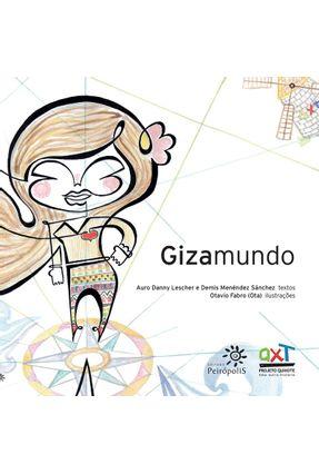 Gizamundo - Lescher,Auro Danny Sánchez,Demis Menéndez pdf epub