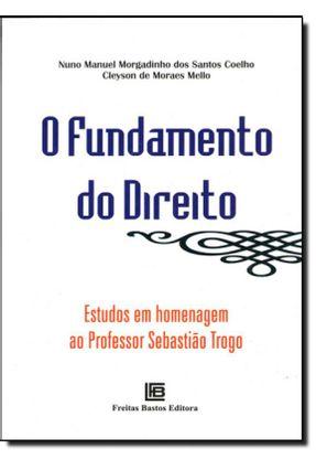 O Fundamento do Direito - Mello,Clayson Morgadinho,Nuno pdf epub