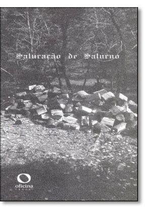Saturação De Saturno - Ferraz,Roberta | Nisrs.org