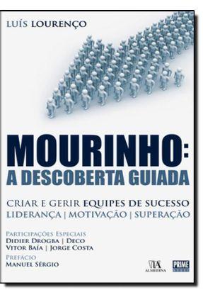 Mourinho - a Descoberta Guiada - Lourenço,Luís | Tagrny.org
