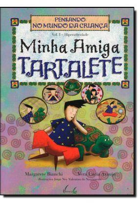 Minha Amiga Tartalete - Bianchi,Margarete pdf epub