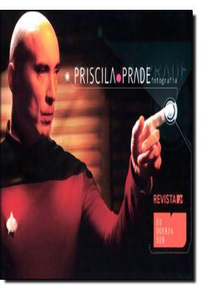 Eu Queria Ser - Revista Mtv - Prade,Priscila | Hoshan.org