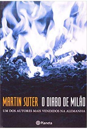 O Diabo de Milão - Suter,Martin   Hoshan.org