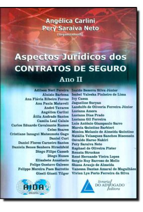 Aspectos Jurídicos Dos Contratos de Seguro - Ano II - Carlini,Angélica Saraiva Neto,Pery pdf epub
