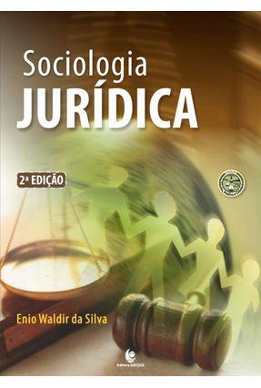 Sociologia Jurídica - 2ª Ed. 2017 - Silva,Enio Waldir da   Tagrny.org